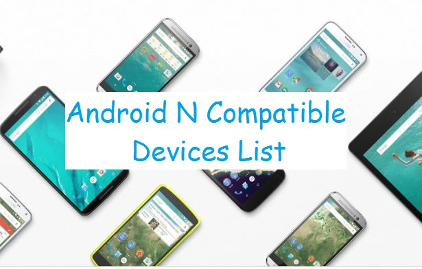 Android N Compatible HTC mobile list 2016