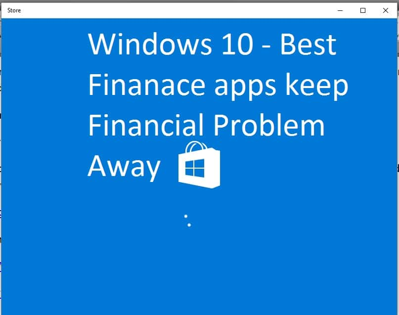 1 Best Finance app for Windows 10 for Use all time