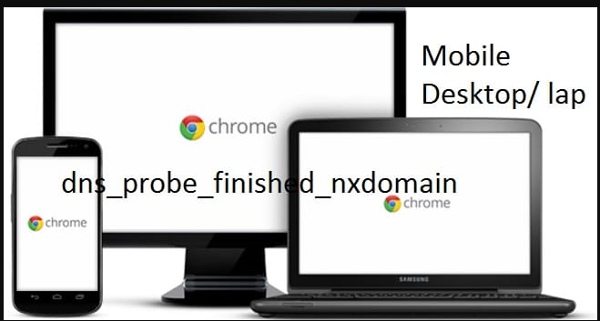1 Fixed dns_probe_finished_nxdomain on Android Windows PC or Laptop