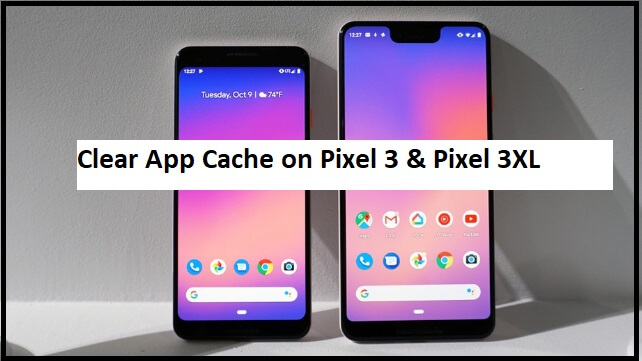 00, how to clear app cache on pixel 3,pixel 3 XL (1)