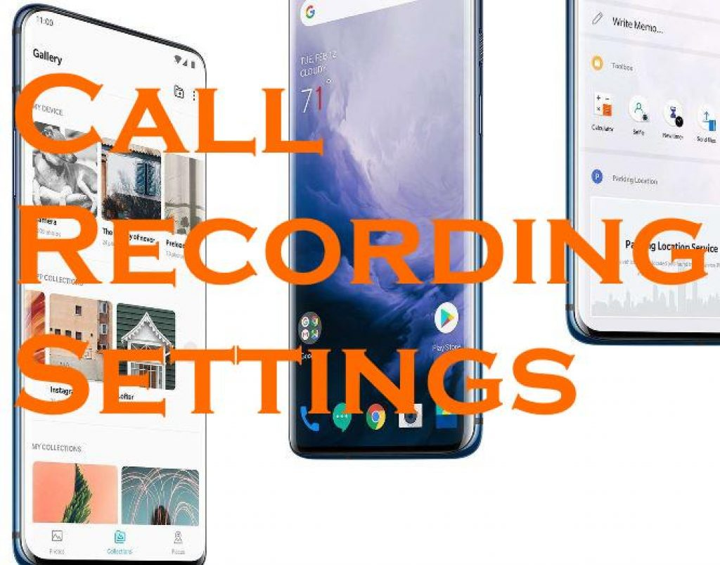 OnePlus 7 Pro and OnePlus 7 Call Recording Settings