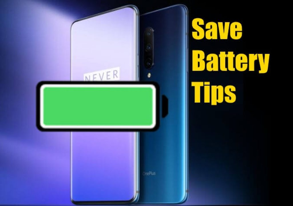 OnePlus 7 pro Battery Saving tips and Increase Battery life