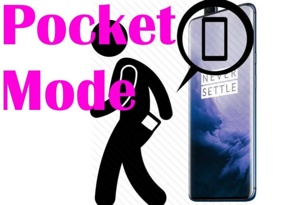 Turn on or Enable pocket mode on onePlus 7 Pro and oneplus 7