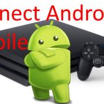 Connect Android Mobile to PS4 Gaming that control