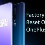 Factory Data Reset On OnePlus 7 Pro and OnePlus 7