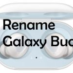 Rename Galaxy Buds on Android Mobile