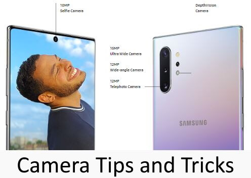 Galaxy Note 10 and Note 10 Plus Camera Settings or Tips Tricks