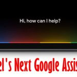 Activate Google Assistant on Pixel 4 and Pixel 4 XL and Troubleshootings
