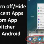Turn off or Hide app Switcher Screen on android mobile