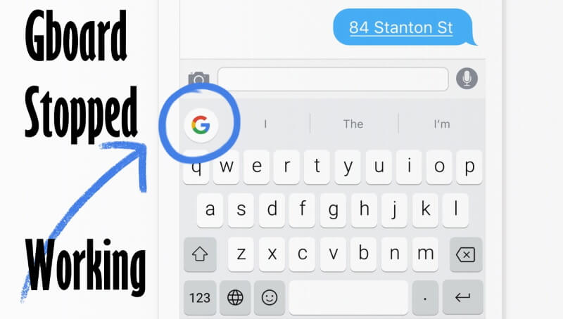 Gboard Stopped Working on android mobile