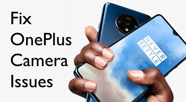 OnePlus Camera issues fixed