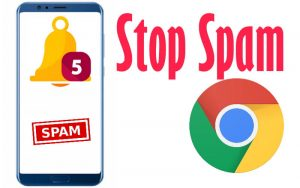 Stop Google Chrome Spam Notification on android mobile