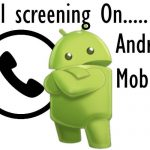 Setup and Enable Call Screening on Android mobile