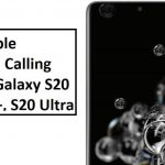 How to Enable Wi-Fi Calling on the Galaxy S20 & S20+, S20 Ultra