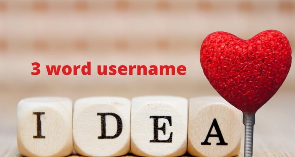 LOVELY, CATCHY 3 WORDS USERNAME IDEA (2)