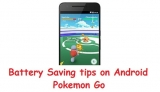 Save more battery while you play Pokémon go on android