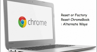 How to clear or factory reset Chromebook: Erase Data Alternate ways