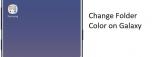 How to Create folder/ Change Folder Color on Galaxy S10/ S10 Plus/ S10e