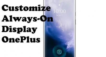 How To Customize Always On Display on OnePlus 7 Pro & OnePlus 7