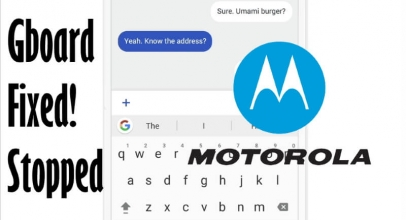 Gboard Stopped Working on Motorola Phone: Google Keyboard has Stopped