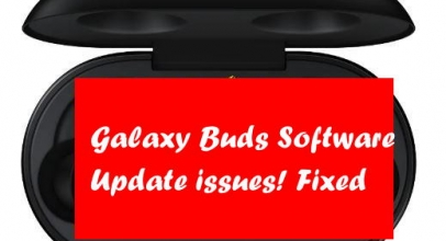 How To Fix Software Update Issues Of Galaxy Buds, Update Failed on Galaxy Buds