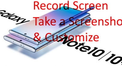 How To Take a Screenshot & Record Screen on Galaxy Note 10 Plus/Note 10