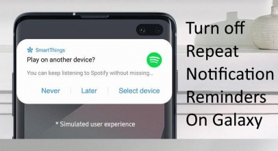 How To Turn off Repeat Notification Reminder on Galaxy S10 Plus/S10/S10e, That reminds after Every 15 minutes