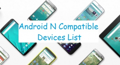 All Android N Compatible HTC mobile list: Update android