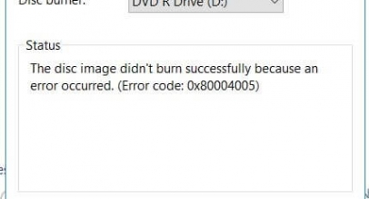 "Windows Disc image burner Error code 0X80004005: ""The disk image didn't burn successfully because an error occured."